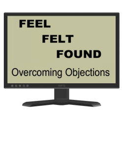 Feel Felt Founf objection handling process