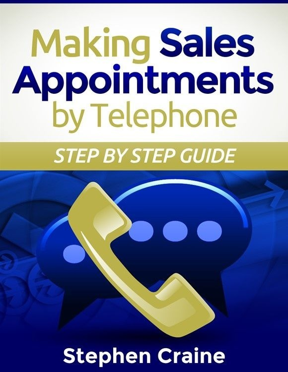 The sales appointment training course making Sales Appointments by Telephone